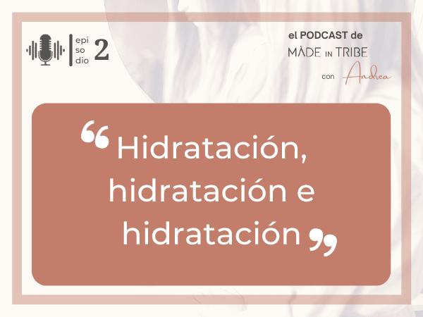 Podcast-Ep.2: Pelo encrespado. Te enseño a domarlo